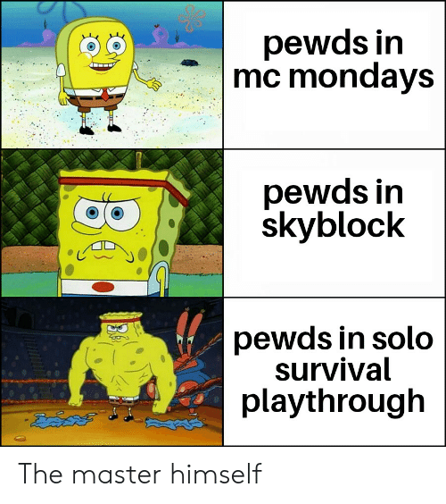 Pewds in Mc Mondays Pewds in Skyblock Pewds in Solo Survival