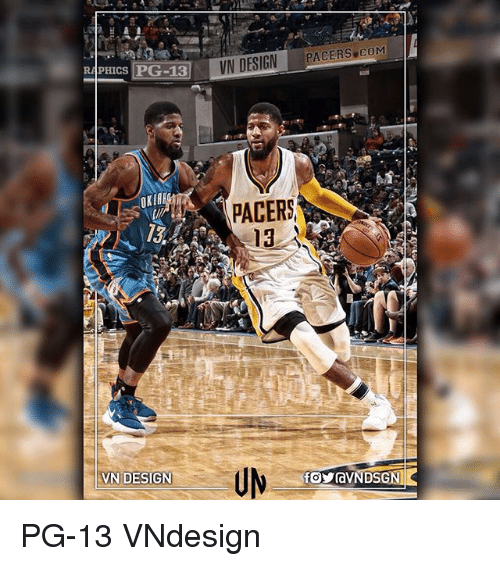 Memes, Design, and 🤖: PHICS PG-13  VN DESIG PACERS COM  PACERS  1a  VN DESIGN PG-13 VNdesign