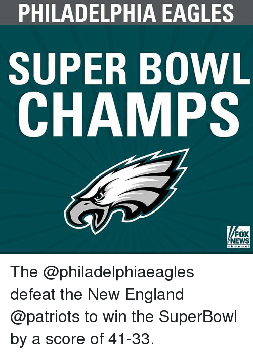 471f0b37c7d0b PHILADELPHIA EAGLES SUPER BOWL CHAMPS FOX NEWS the Defeat the New ...