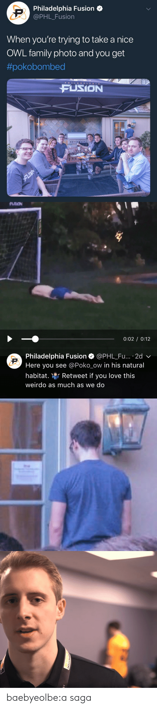 Family, Love, and Tumblr: Philadelphia Fusion  @PHL_Fusion  When you're trying to take a nice  OWL family photo and you get  #pokobombed  P HILADELPHIA  FUSION   0:02 0:12  Philadelphia Fusion Ф @PHL.Fu.. . 2d  Here you see @Poko_ow in his natural  habitat. Retweet if you love this  weirdo as much as we do baebyeolbe:a saga