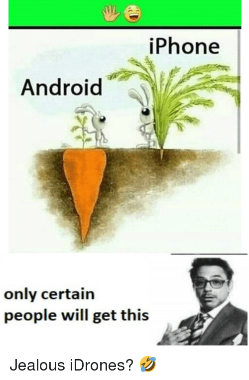 Phone Android Only Certain People Will Get This | Android Meme on ME ME
