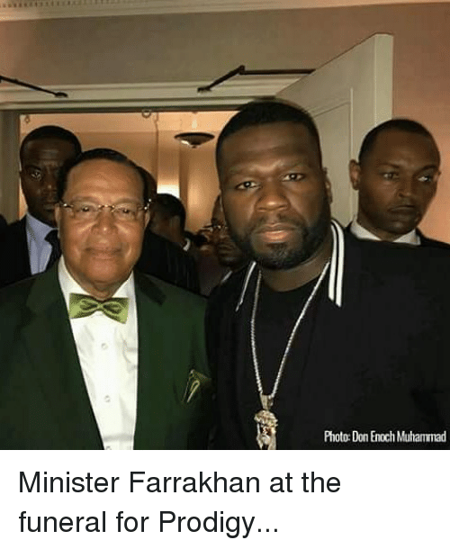 photo don enoch muhammad minister farrakhan at the funeral for prodigy 24510358 ✅ 25 best memes about minister farrakhan minister farrakhan memes