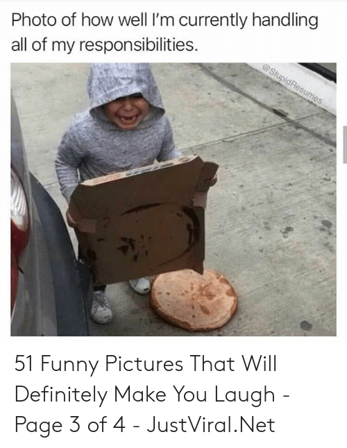 Definitely, Funny, and Pictures: Photo of how well I'm currently handling  all of my responsibilities. 51 Funny Pictures That Will Definitely Make You Laugh - Page 3 of 4 - JustViral.Net