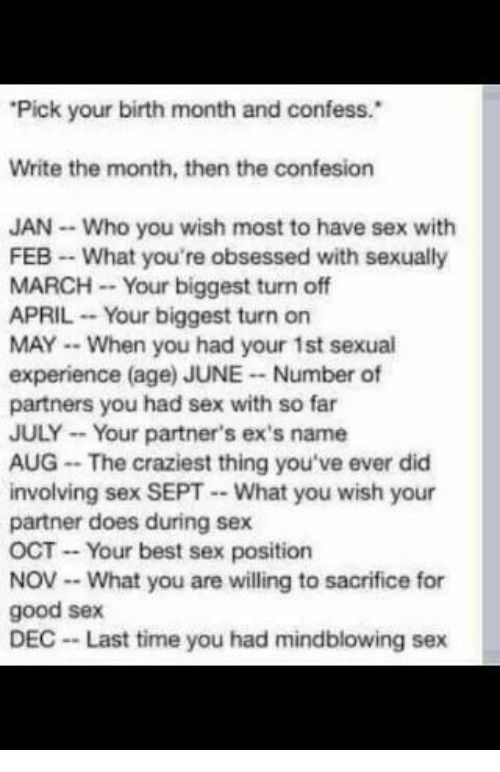 Pick Your Birth Month And Confess Write The Month Then The Confesion