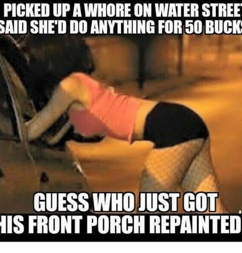 picked upa whore on water stree shed do anything for 26794458 ✅ 25 best memes about porche porche memes