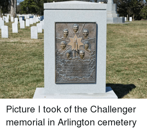 Picture, Arlington Cemetery, and Cemetery: Picture I took of the Challenger memorial in Arlington cemetery
