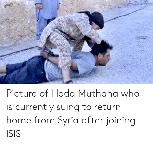 Isis, Home, and Syria: Picture of Hoda Muthana who is currently suing to return home from Syria after joining ISIS