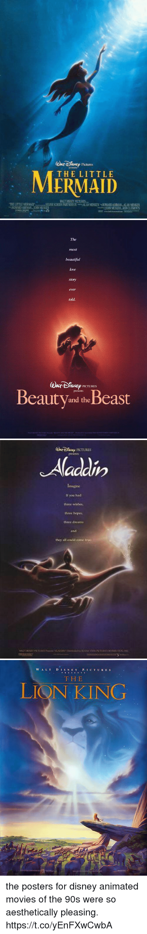 Beautiful, Disney, and Love: Pictures  THE LITTLE   The  most  beautiful  love  story  ever  told  @kr4%Nep PK TURES  BeautV and theBeast   If you hid  three wblbes  theee ys  they all could come   W A LTD IS N E Y P. IC T UR ES  F H E  LIQN KING the posters for disney animated movies of the 90s were so aesthetically pleasing. https://t.co/yEnFXwCwbA