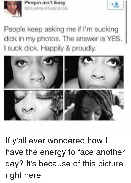 Why Do People Suck Dick