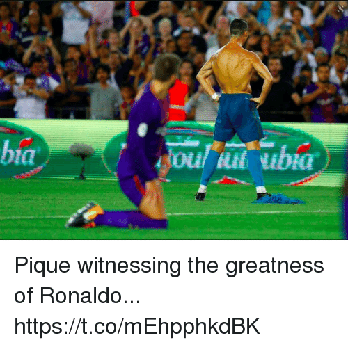 Soccer, Ronaldo, and Pique: Pique witnessing the greatness of Ronaldo... https://t.co/mEhpphkdBK