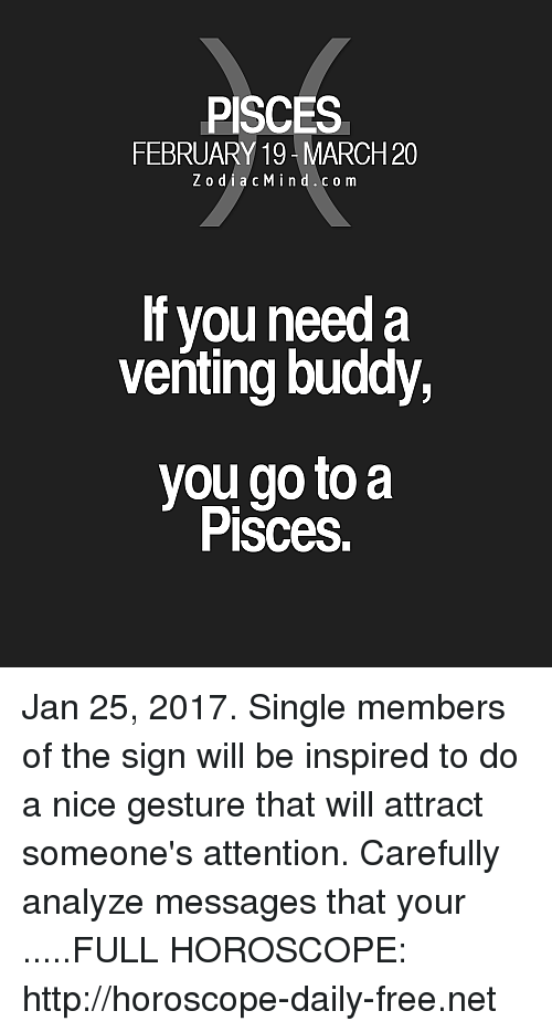 PISCES FEBRUARY 19-March20 ZodiacMindco M if You Need a