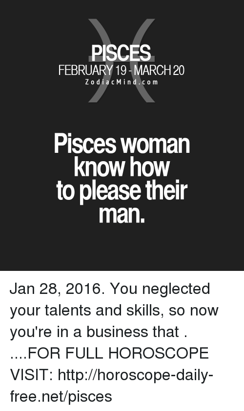 PISCES FEBRUARY 19-March20 ZodiacMindcom Pisces Woman Know How to