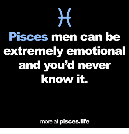 Pisces Men Can Be Extremely Emotional and You'd Never Know