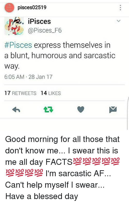 Pisces02519 iPisces #Pisces Express Themselves in a Blunt Humorous