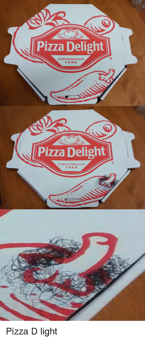 Marvelous Funny, Pizza, And Light: Pizza Delight SINCE/DEP UIS 1968 Pizza Delight