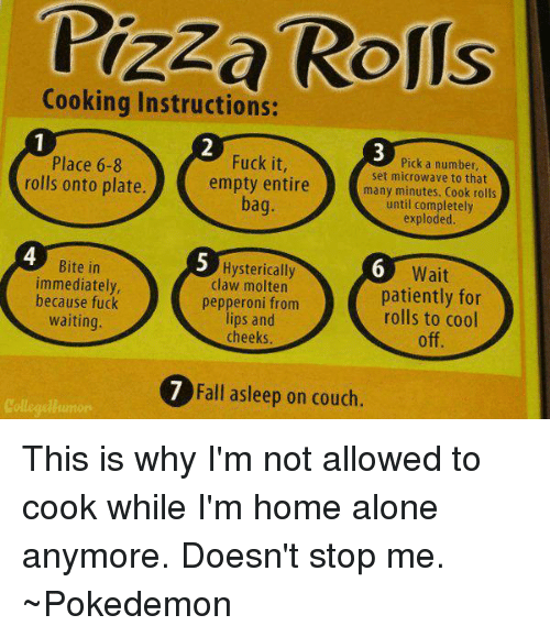 Pizza Rolls Cooking Instructions Fuck It Place 6 8 Pick A Number Set