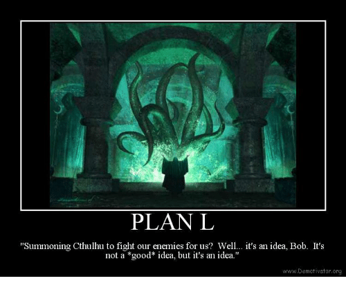 Cthulhu Good And Enemies Plan L Summoning Cthulhu To Fight Our Enemies