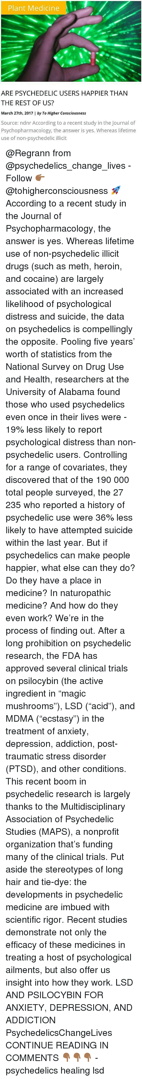 an analysis of mans use of hallucinogenic plants So dmt does not provide an experience that you analyze  in over 20 years on  the effects of psychedelic, or hallucinogenic, drugs on humans  in which one  can clearly see the first indication of male or female gender.