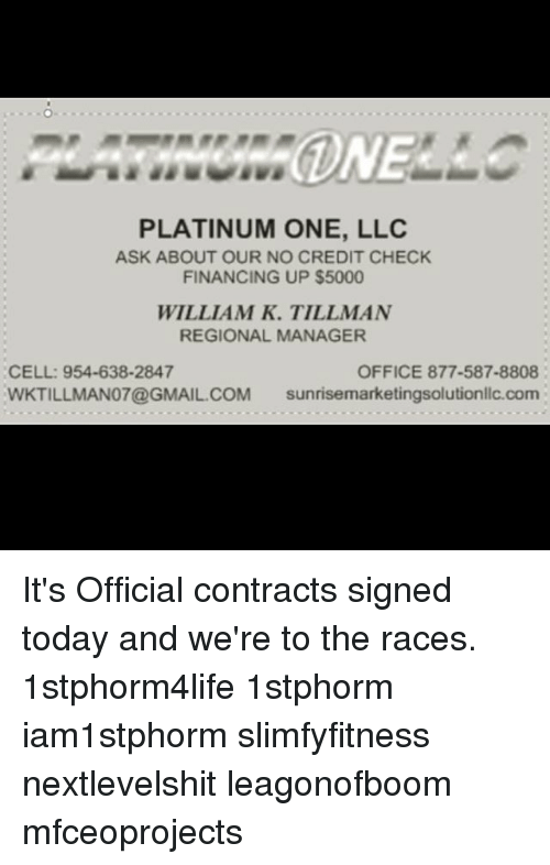 PLATINUM ONE LLC ASK ABOUT OUR NO CREDIT CHECK FINANCING UP
