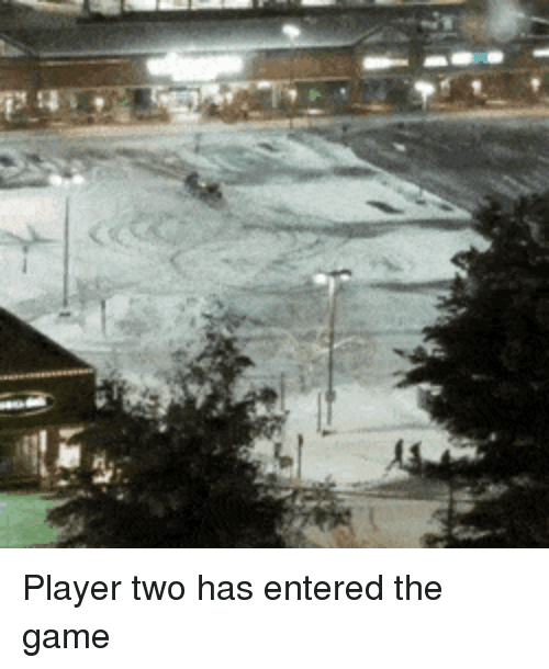 The Game, Game, and Player: Player two has entered the game