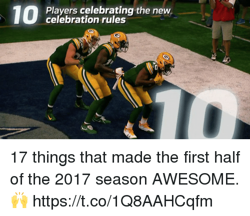 Memes, Awesome, and 🤖: Players celebrating the new  celebration rules 17 things that made the first half of the 2017 season AWESOME. 🙌 https://t.co/1Q8AAHCqfm