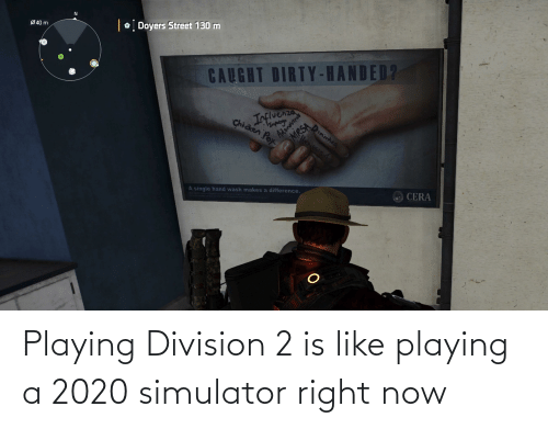 Division, Now, and Right Now: Playing Division 2 is like playing a 2020 simulator right now