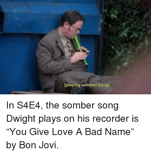 Bad, Love, and The Office: [playing somber song