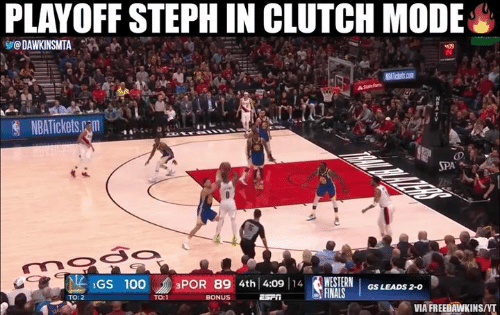 Finals, Nba, and Western: PLAYOFF STEPH IN CLUTCH MODE  @DAWKINSMTA  ge 1GS 100  -WESTERN  3POR 89 4th! 4:09 I  GS LEADS 2-0  FINALS  TO:2  TO:1  VIA FREEDAWKINS/T