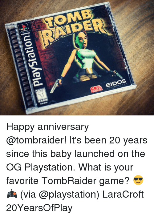 memes playstation and happy anniversary playstation tomb eidos happy anniversary tombraider