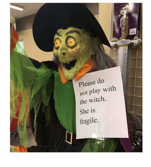 please-do-not-play-with-the-witch-she-is-fragile-31174305.png