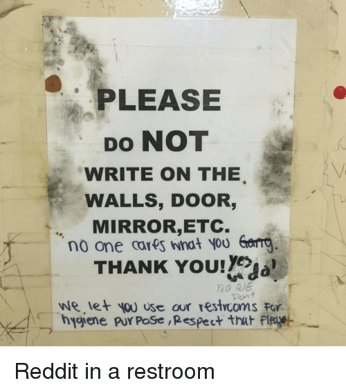 Funny Reddit And Respect Please Do Not Write On The Walls Door
