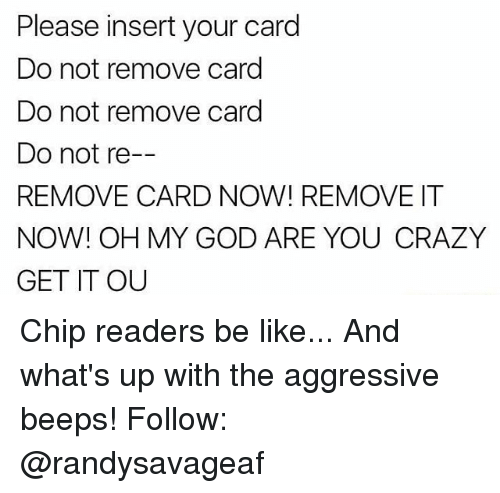 please insert your card do not remove card do not 25595975 please insert your card do not remove card do not remove card do