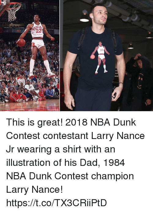 Dad, Dunk, and Larry Nance Jr.: PLYSI FOULS TEAN  GREDAPPLES This is great! 2018 NBA Dunk Contest contestant Larry Nance Jr wearing a shirt with an illustration of his Dad, 1984 NBA Dunk Contest champion Larry Nance! https://t.co/TX3CRiiPtD