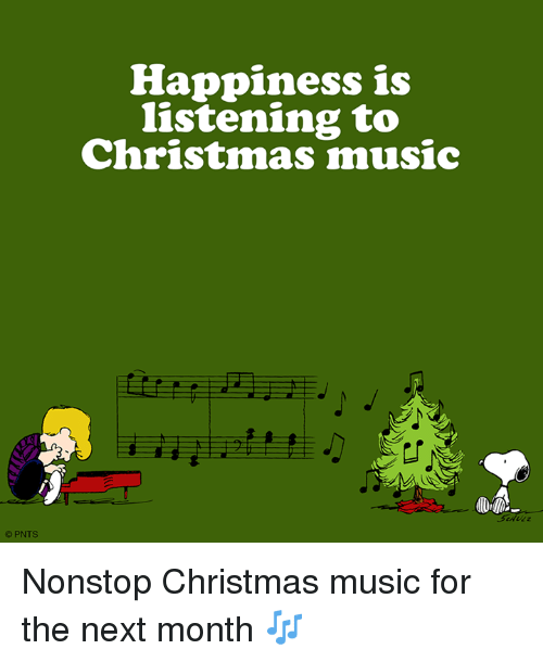Non Stop Christmas Music.Pnts Happiness Is Listening To Christmas Music Nonstop