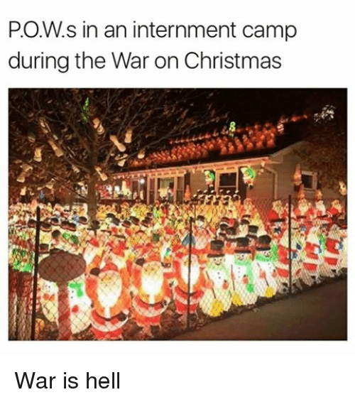 Image result for war on christmas pow camp