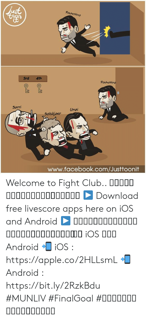 Android, Apple, and Club: Pochettino  9rd 4th  Pochettino  Somi  Unai  Solskjaer  www.facebook.com/Justtoonit Welcome to Fight Club.. ยินดีต้อนรับสเปอร์สู่ไฟท์คลับ  ▶ Download free livescore apps here on iOS and Android ▶ ดาวน์โหลดแอพผลบอลฟรีได้แล้ววันนี้ ทั้ง iOS และ Android 📲 iOS : https://apple.co/2HLLsmL 📲 Android : https://bit.ly/2RzkBdu #MUNLIV #FinalGoal #ผลบอลสดครบทุกแมตช์