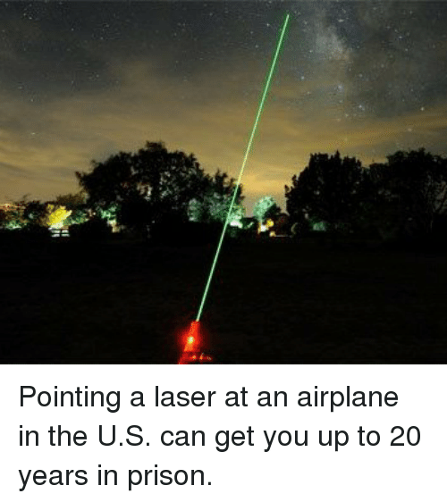 pointing a laser at an airplane in the u s can 11229674 ✅ 25 best memes about airplane airplane memes,Laser Pointers Funny Airplane Meme