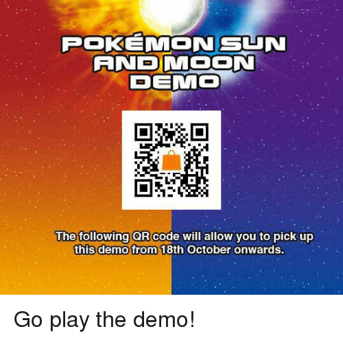 pokemon sun an5 moon demmo the following qr code will allow you to