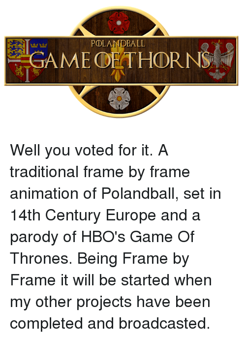 POLANDBALL GAME Well You Voted for It a Traditional Frame by Frame ...