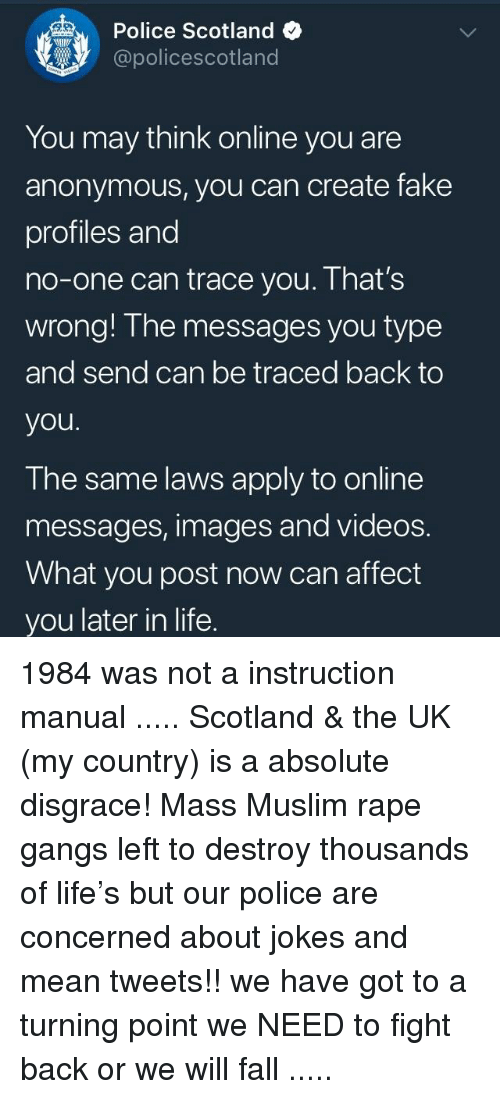 Police Scotland You May Think Online You Are Anonymous You Can