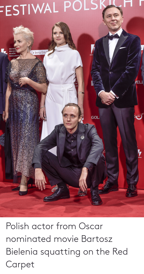 Movie, Red, and Oscar: Polish actor from Oscar nominated movie Bartosz Bielenia squatting on the Red Carpet