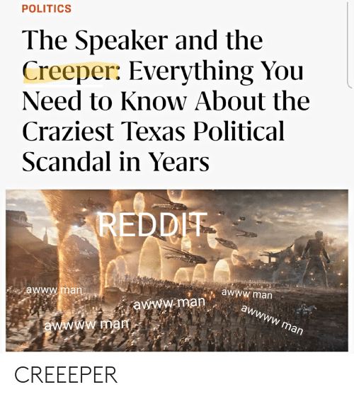 POLITICS the Speaker and the Creeper Everything You Need to