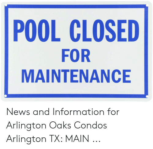 Arlington Tx News >> Pool Closed For Maintenance News And Information For