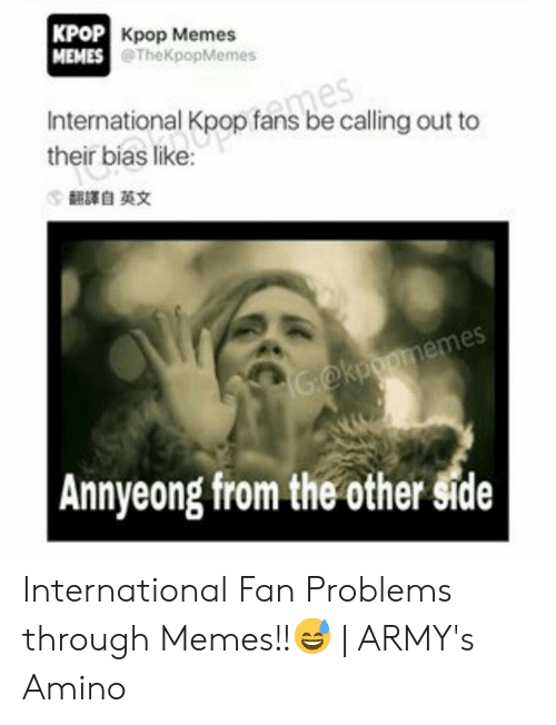 Pop Kpop Memes Memes Mes International Kpop Fans Be Calling Out To