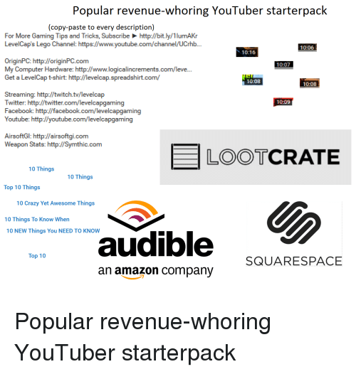 Popular Revenue-Whoring YouTuber Starterpack Copy-Paste to