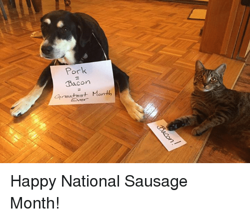 National sausage month