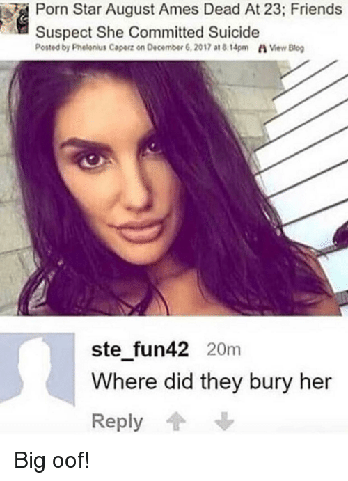 August Ames Death Reaction >> Porn Star August Ames Dead At 23 Friends Suspect She Committed