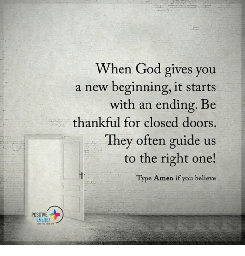 POSITIVE ENERGY When God Gives You A New Beginning It