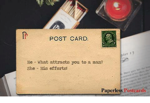 Memes And Postcard Post Card Ter 13 He What Attracts You