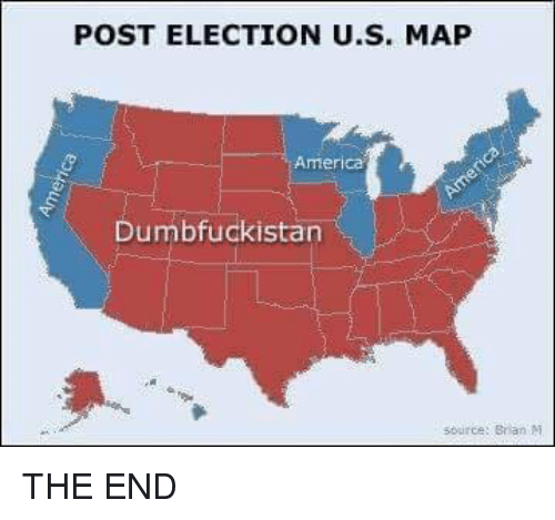 Post Election Us Map America Umbfuckistan The End Meme On Me Me